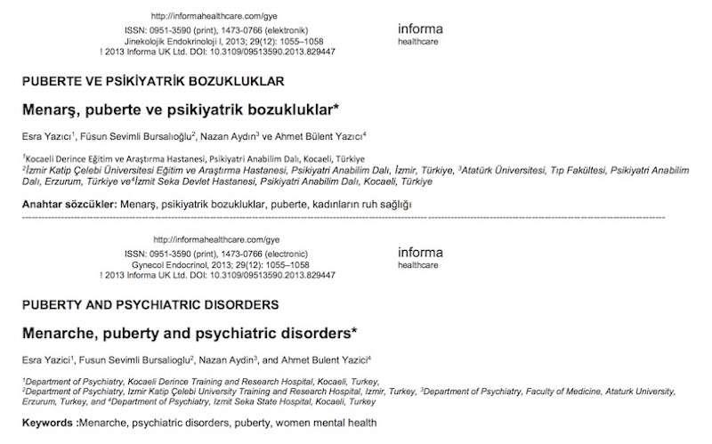 PUBERTE VE PSİKİYATRİK BOZUKLUKLAR Menarş, puberte ve psikiyatrik bozukluklar*