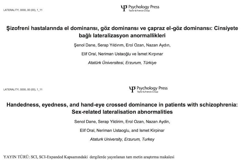 Şizofreni hastalarında el dominansı, göz dominansı ve çapraz el-göz dominansı: Cinsiyete bağlı lateralizasyon anormallikleri