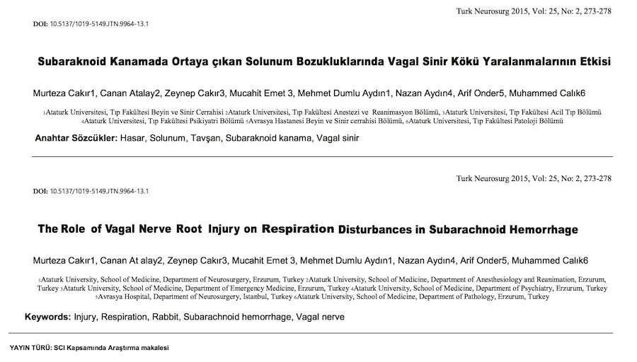 Subaraknoid Kanamada Ortaya çıkan Solunum Bozukluklarında Vagal Sinir Kökü Yaralanmalarının Etkisi