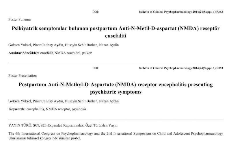 Psikiyatrik semptomlar bulunan postpartum Anti-N-Metil-D-Aspartat (anti-NMDA) reseptör ansefaliti