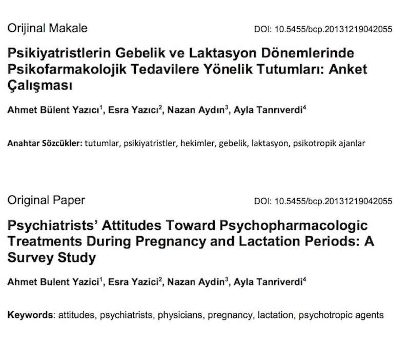 Psikiyatristlerin Gebelik ve Laktasyon Dönemlerinde Psikofarmakolojik Tedavilere Yönelik Tutumları: Anket Çalışması