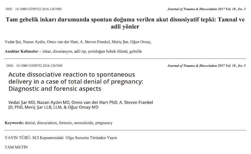 Tam gebelik inkarı durumunda spontan doğuma verilen akut dissosiyatif tepki: Tanısal ve adli yönler