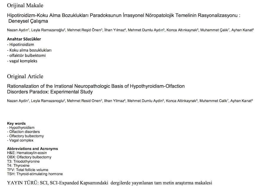 Hipotiroidizm-Koku Alma Bozuklukları Paradoksunun İrrasyonel Nöropatolojik Temelinin Rasyonalizasyonu : Deneysel Çalışma