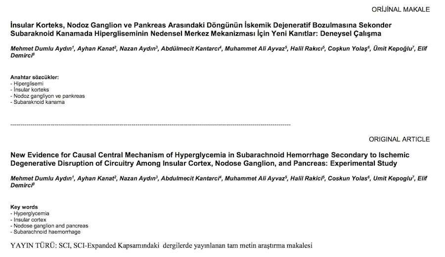 İnsular Korteks, Nodoz Ganglion ve Pankreas Arasındaki Döngünün İskemik Dejeneratif Bozulmasına Sekonder Subaraknoid Kanamada Hipergliseminin Nedensel Merkez Mekanizması İçin Yeni Kanıtlar: Deneysel Çalışma