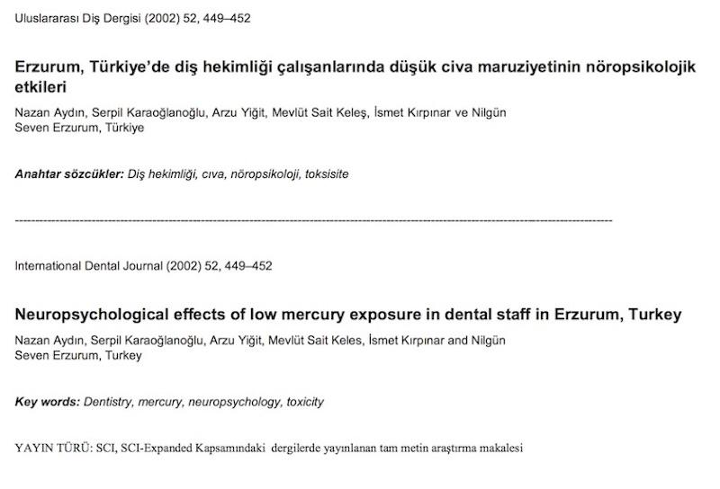Erzurum, Türkiye'de diş hekimliği çalışanlarında düşük civa maruziyetinin nöropsikolojik etkileri