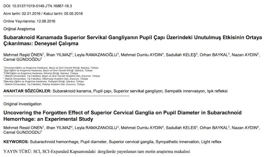 Subaraknoid Kanamada Superior Servikal Gangliyanın Pupil Çapı Üzerindeki Unutulmuş Etkisinin Ortaya Çıkarılması: Deneysel Çalışma