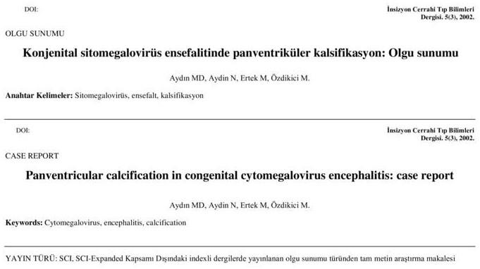 Konjenital sitomegalovirüs ensefalitinde panventriküler kalsifikasyon: Olgu sunumu