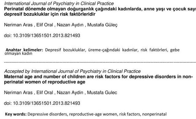 Perinatal dönemde olmayan doğurganlık çağındaki kadınlarda, anne yaşı ve çocuk sayısı depresif bozukluklar için risk faktörleridir