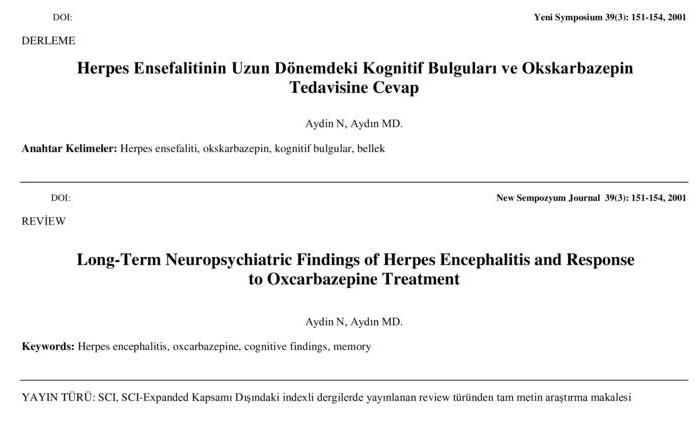 Herpes Ensefalitinin Uzun Dönemdeki Kognitif Bulguları ve Okskarbazepin Tedavisine Cevap
