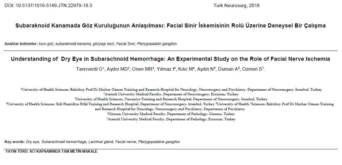 Subaraknoid Kanamada Göz Kuruluğunun Anlaşılması: Facial Sinir İskemisinin Rolü Üzerine Deneysel Bir Çalışma