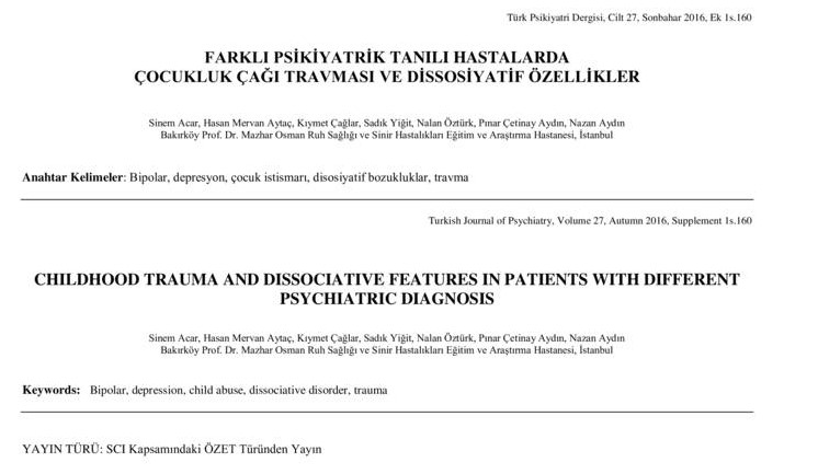 CHILDHOOD TRAUMA AND DISSOCIATIVE FEATURES IN PATIENTS WITH DIFFERENT PSYCHIATRIC DIAGNOSIS