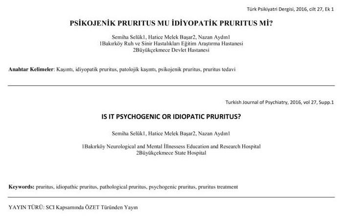 PSİKOJENİK PRURITUS MU İDİYOPATİK PRURITUS Mİ?