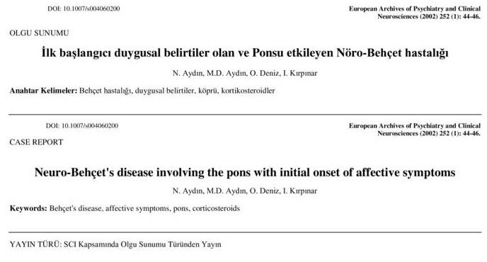 İlk başlangıcı duygusal belirtiler olan ve Ponsu etkileyen Nöro-Behçet hastalığı-1