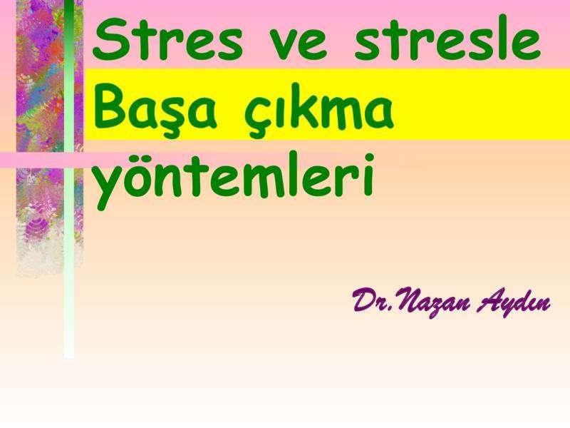 Stresle Başa Çıkmak