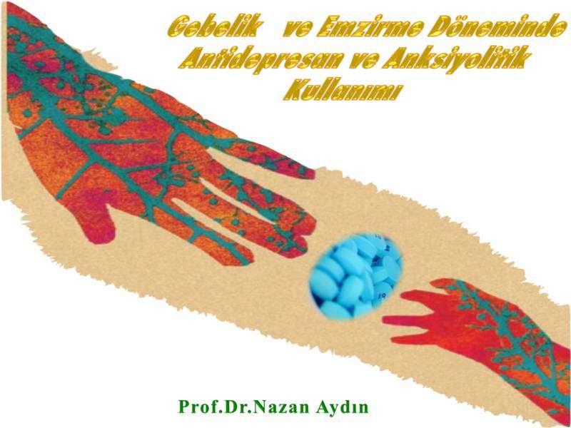 Perinatal Dönemde Antidepresan ve Anksiyolitik Kullanımı