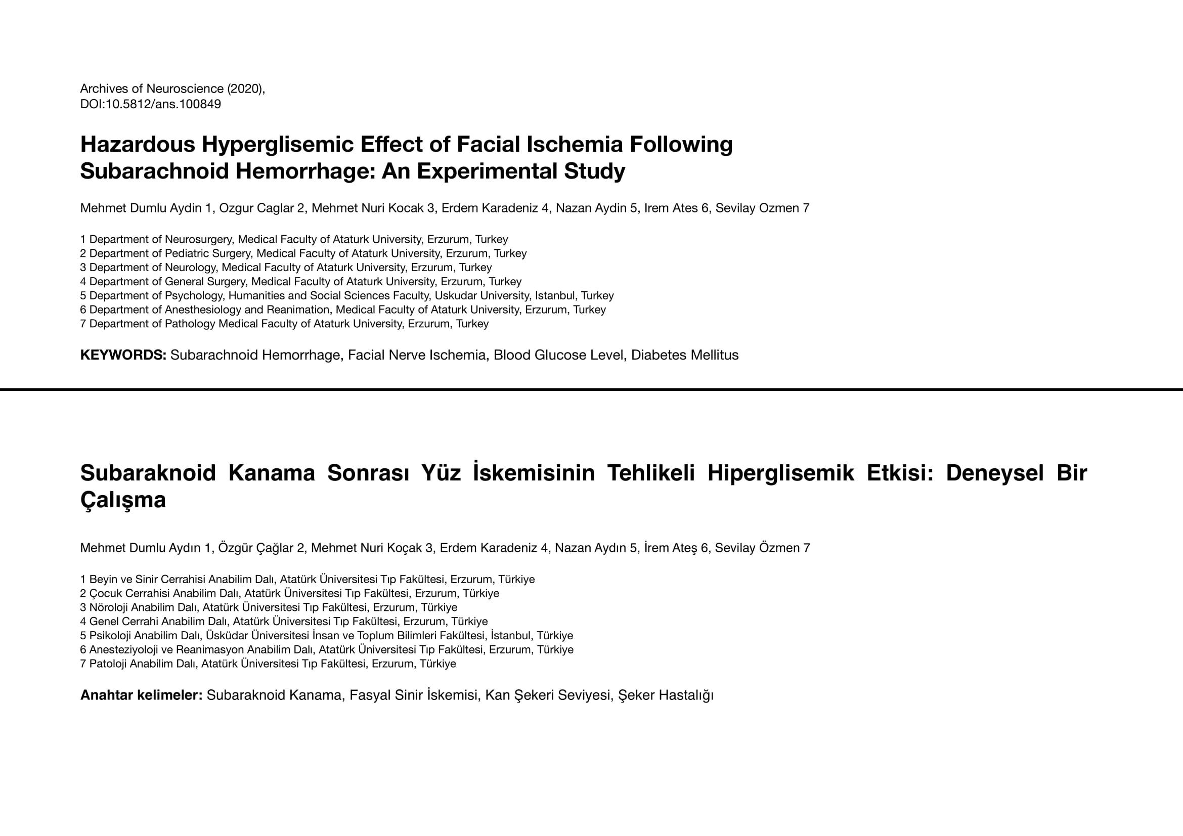 Subaraknoid Kanama Sonrası Yüz İskemisinin Tehlikeli Hiperglisemik Etkisi: Deneysel Bir Çalışma
